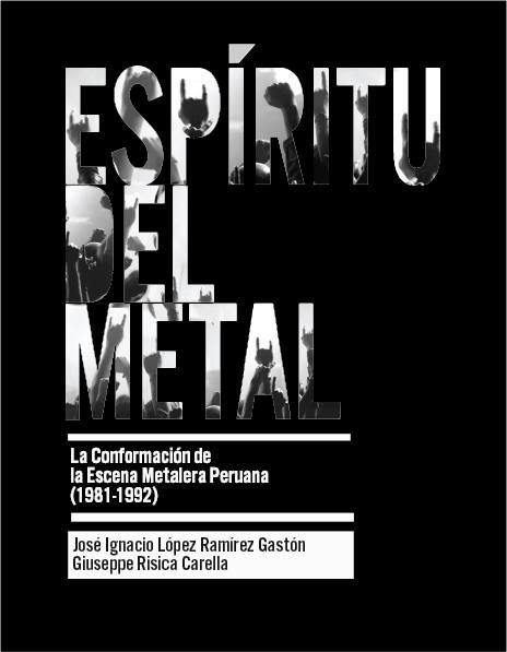 El primer libro publicado sobre la gestación del movimiento metalero en el Perú